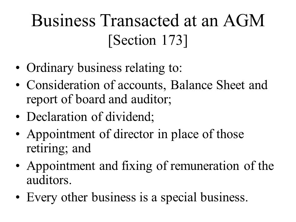 Business Transacted at an AGM [Section 173]